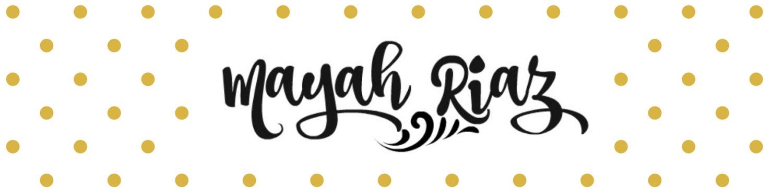 Mayah Riaz